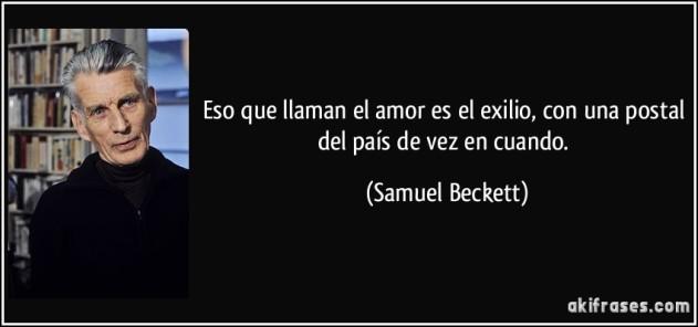 eso-que-llaman-el-amor-es-el-exilio-con-una-postal-del-pais-de-vez-en-cuando-samuel-beckett.jpg